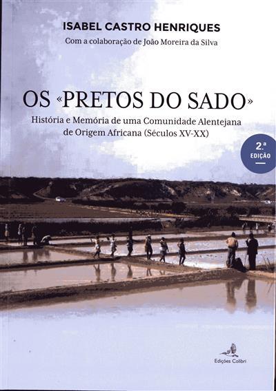 """Os """"pretos do Sado"""" (Isabel Castro Henriques)"""