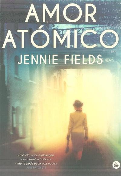 Amor atómico (Jennie Fields)