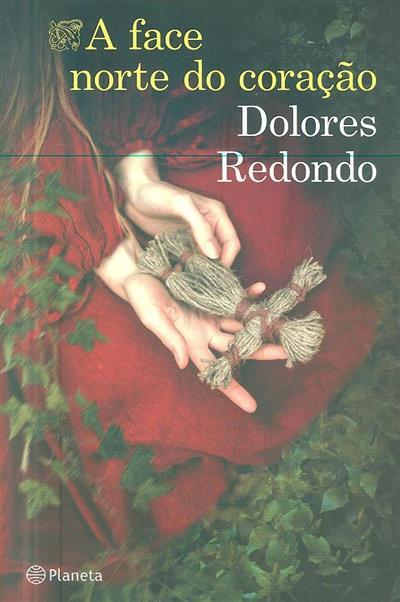 A face norte do coração (Dolores Redondo)