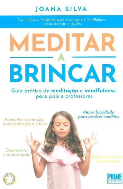 Meditar a brincar (Joana Silva)