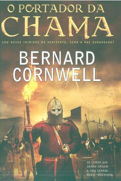 O portador da chama (Bernard Cornwell)