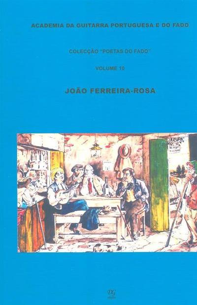 João Ferreira-Rosa (org. das letras e notas Nuno de Siqueira)