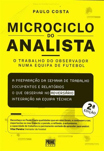 Microciclo do analista - o trabalho do observador numa equipa de futebol (Paulo Costa)