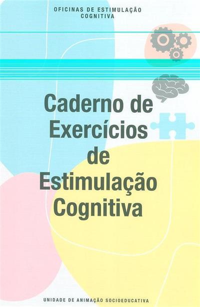 Oficinas de estimulação cognitiva (Sónia Pérola... [et al.])