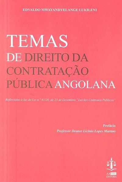 Temas de direito da contratação pública angolana (Edvaldo Mwayandyelange Lukileni)