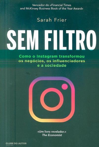 Sem filtro (Sarah Frier)