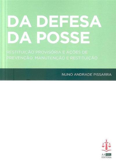 Da defesa da posse (Nuno Andrade Pissarra)
