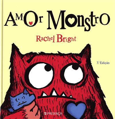 Amor monstro (texto e il. Rachel Bright)