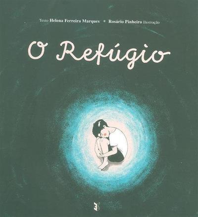 O refúgio (Helena Ferreira Marques)