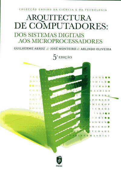 Arquitectura de computadores (Guilherme Arroz, José Monteiro, Arlindo Oliveira)