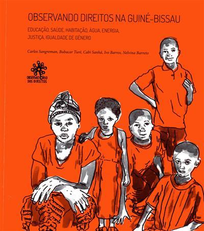Observando direitos na Guiné-Bissau (Carlos Sangreman... [et al.])