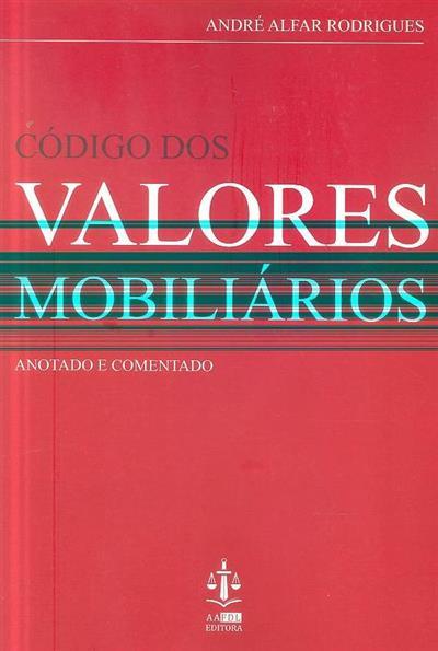 Código dos valores mobiliários anotado e comentado (André Alfar Rodrigues)