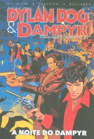 A noite de Dampyr (argumento Roberto Recchioni e Giulio Antonio Gualtieri)