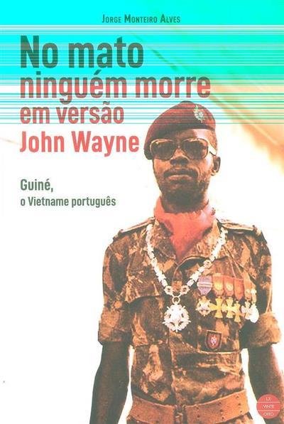No mato ninguém morre em versão John Wayne (Jorge Monteiro Alves)