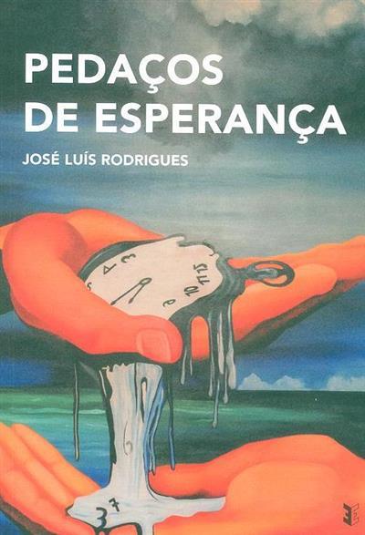 Pedaços de esperança (José Luís Rodrigues)