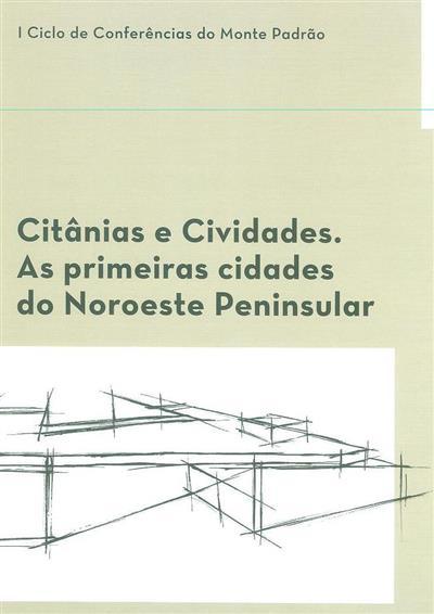 Citânias e cividades (I Ciclo de Conferências do Monte Padrão)