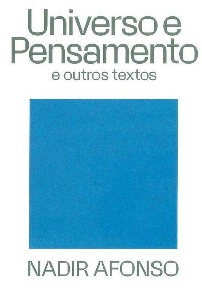 Universo e pensamento e outros textos (Nadir Afonso)