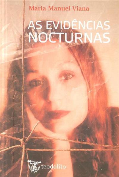 As evidências nocturnas (Maria Manuel Viana)