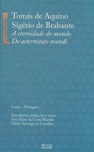 A eternidade do mundo (Tomás de Aquino.)