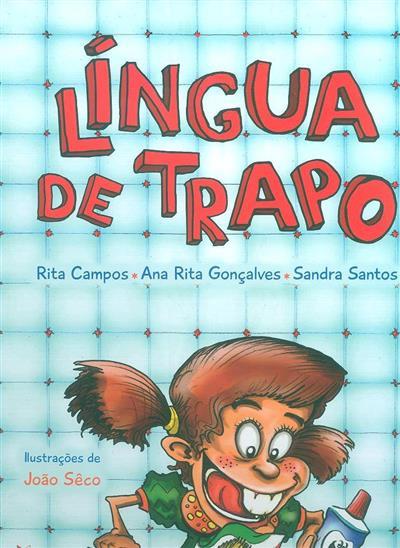 Língua de trapo (Rita Campos, Ana Rita Gonçalves, Sandra Santos)