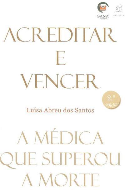 Acreditar e vencer (Luísa Abreu dos Santos)