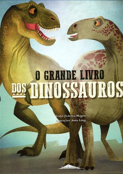 O grande livro dos dinossauros (Federica Magrin)