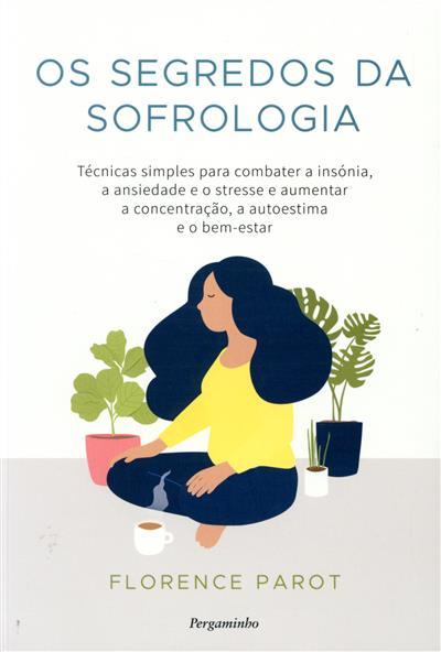 Os segredos da sofrologia (Florence Parot)