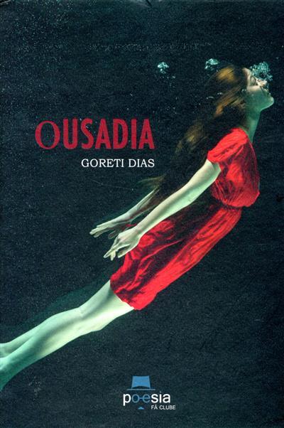 Ousadia (Goreti Dias)