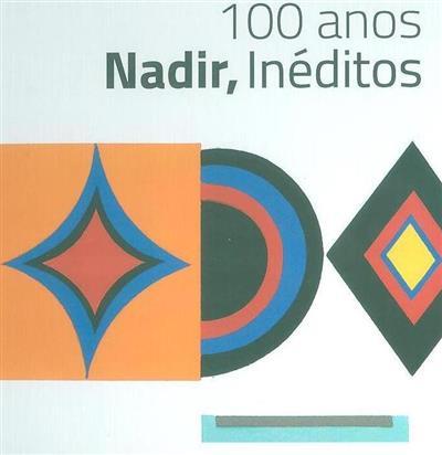 Nadir, inéditos (dir. Fátima Vieira)