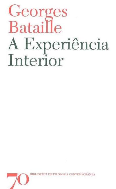 A experiência interior (Georges Bataille)
