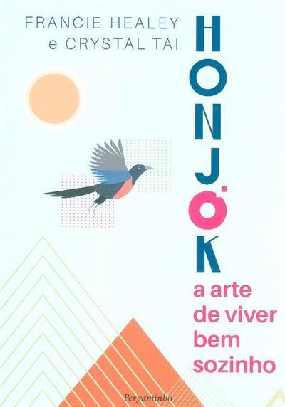 Honjok (Francie Healey, Crystal Tai)