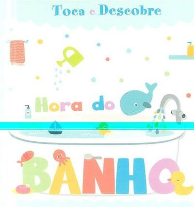 Hora do banho (il. Elisabeth Morais)