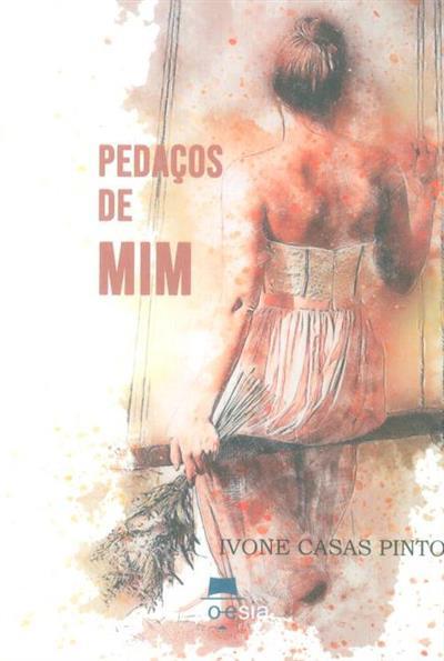 Pedaços de mim (Ivone Casas Pinto)
