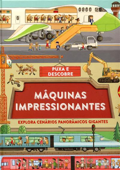 Máquinas impressionantes (Philip Steele)