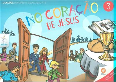 No coração de Jesus, 3 (coord. Rui Alberto)