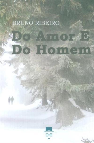 Do amor e do homem (Bruno Ribeiro)