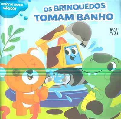 Os brinquedos tomam banho (il. Mattia Cerato)
