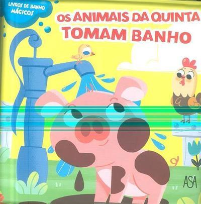 Os animais da quinta tomam banho (il. Mattia Cerato)