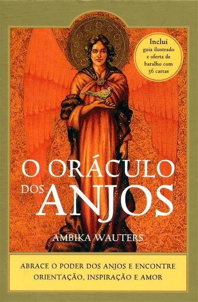 O oráculo dos anjos (Ambika Wautters)