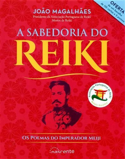 A sabedoria do Reiki (textos João Magalhães)