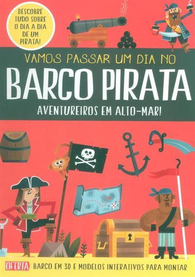 Vamos passar um dia no barco pirata (Catherine Veltch)