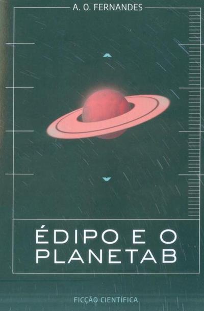 Édipo e o planeta B (A. O. Fernandes)