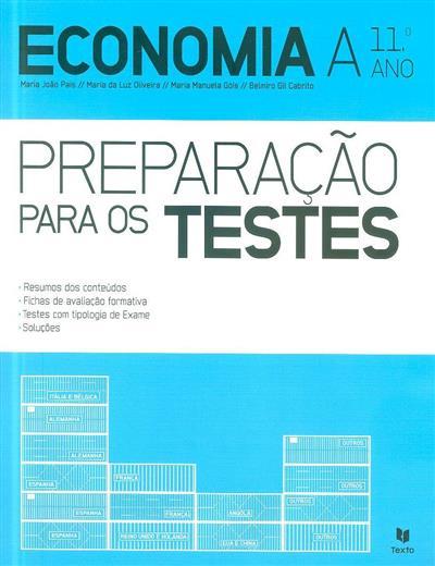Economia A, 11º ano (Maria João Pais... [et al.])