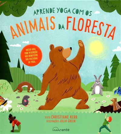 Aprende yoga com os animais da floresta (Christiane Kerr)