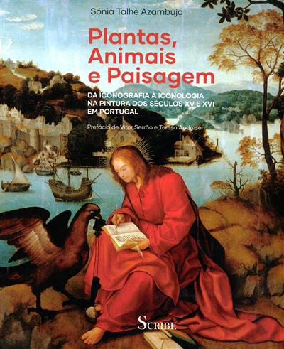 Plantas, animais e paisagem (Sónia Talhé Azambuja)