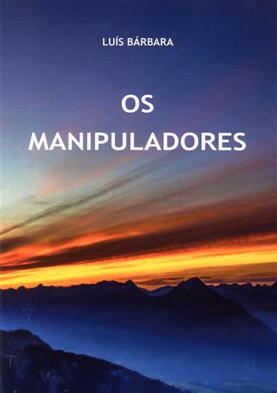 Os manipuladores (Luís Bárbara)