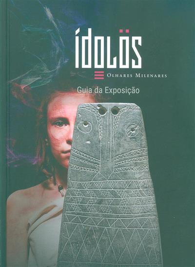 Ídolos, olhares milenares (Primitiva Bueno Ramírez, Jorge A. Soler Díaz)