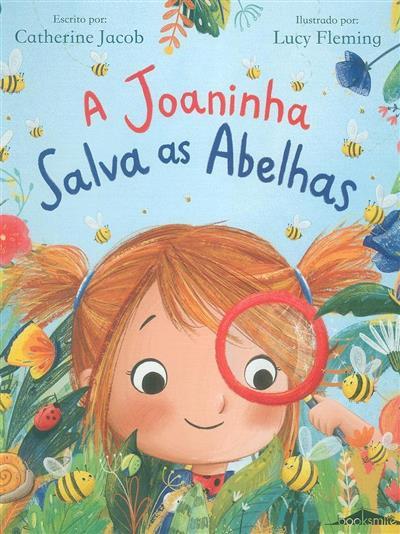 A joaninha salva as abelhas (escrito por Catherine Jacob)