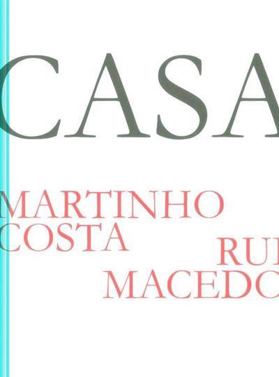 Casa (Martinho Costa, Rui Macedo)