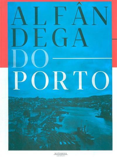 Alfândega do Porto (dir. Domingos de Andrade)